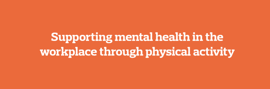 Supporting-mental-health-in-the-workplace-through-physical-activity